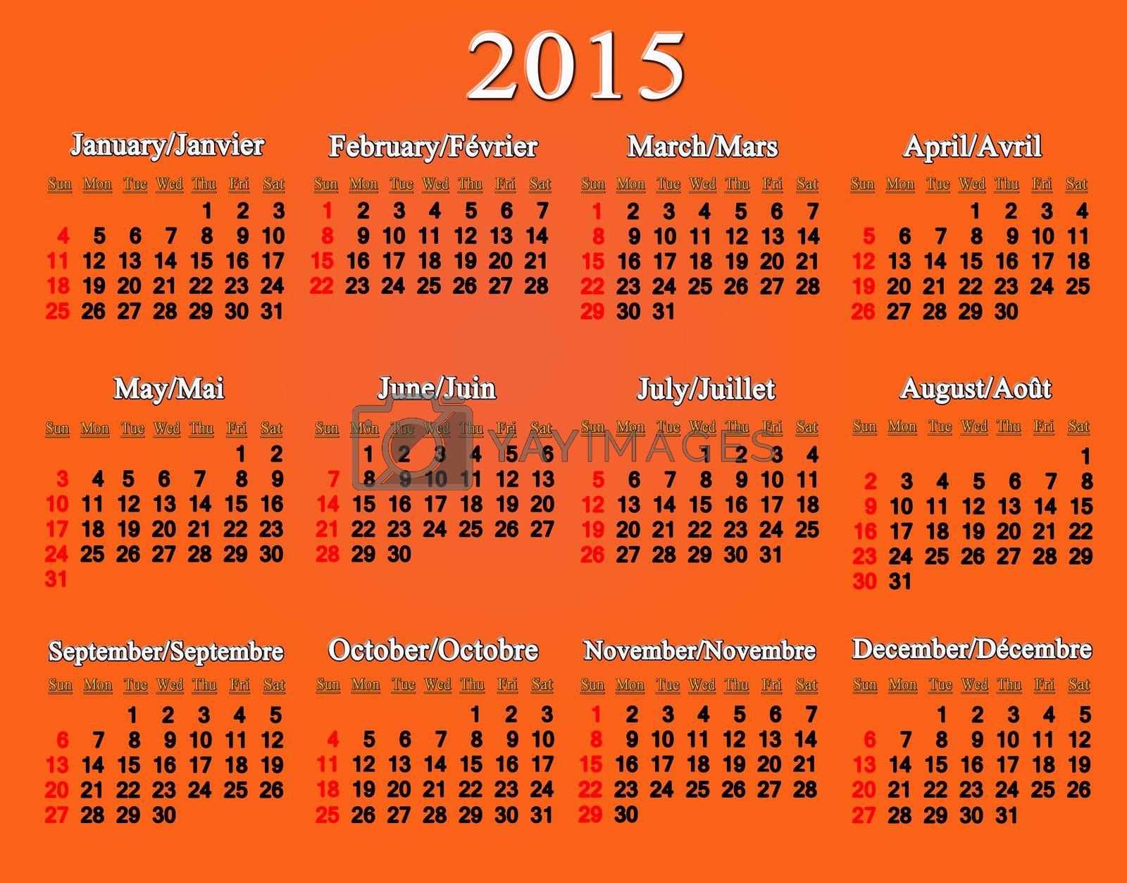Royalty free image of calendar for 2015 year in English and French on the orange by alexmak