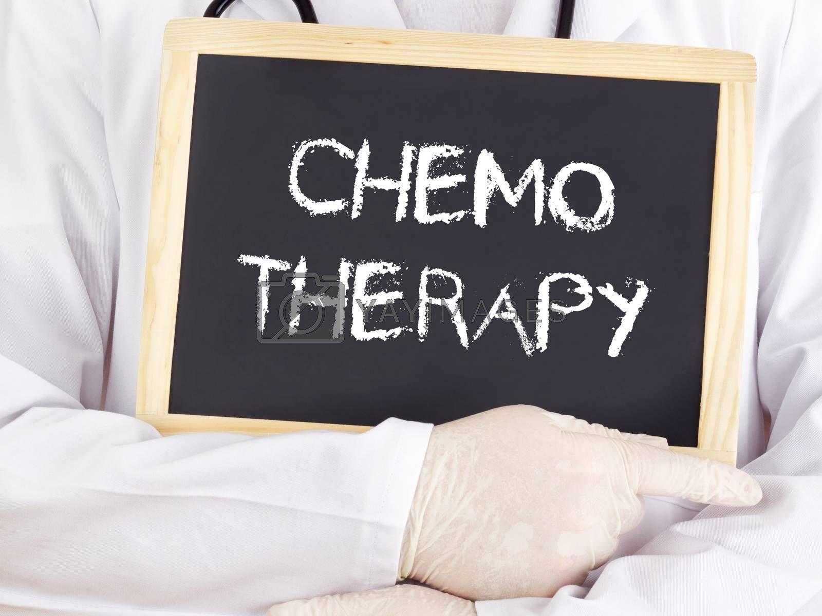 Doctor shows information on blackboard: chemotherapy