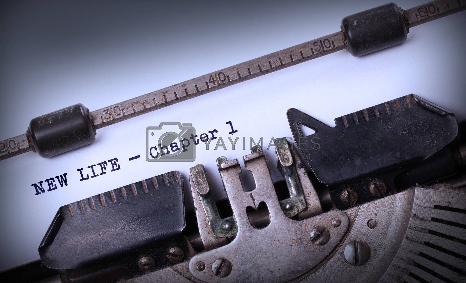 Vintage inscription made by old typewriter, NEW LIFE - Chapter 1
