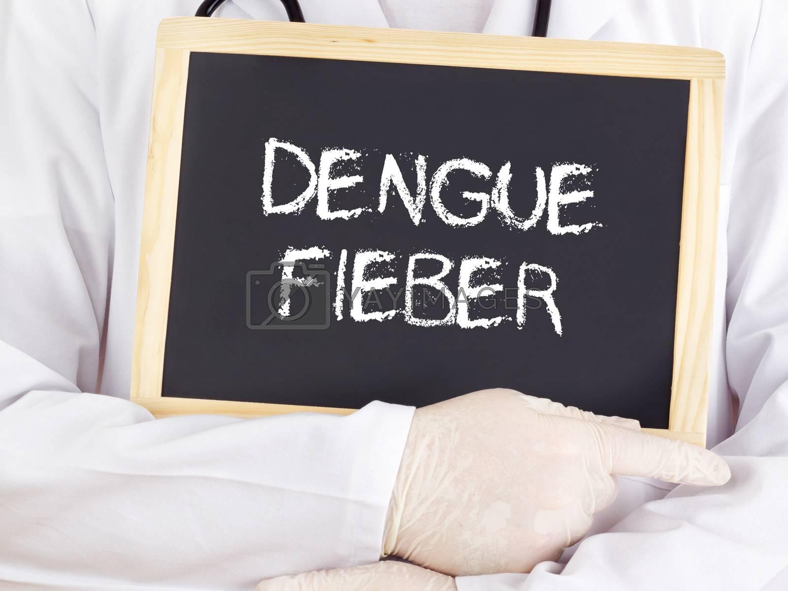 Doctor shows information: Dengue fever in german