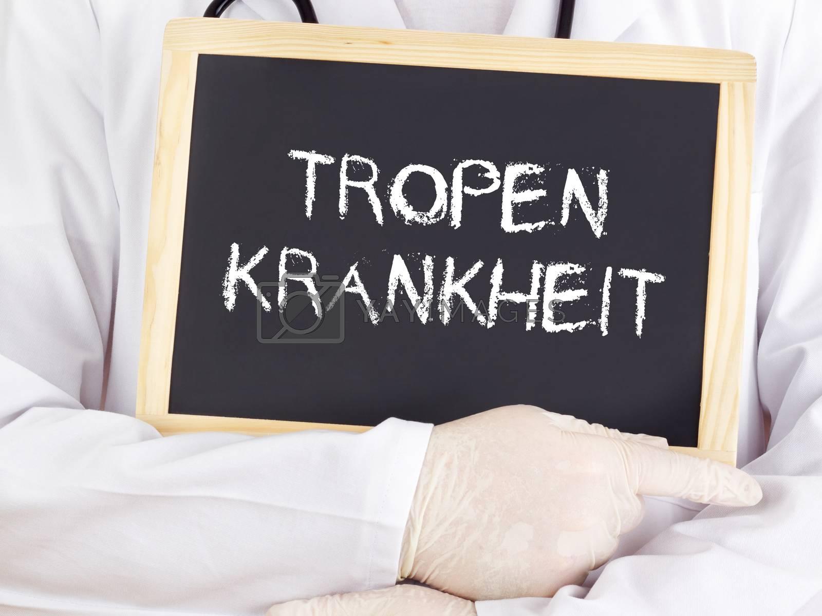 Doctor shows information: Tropical disease in german