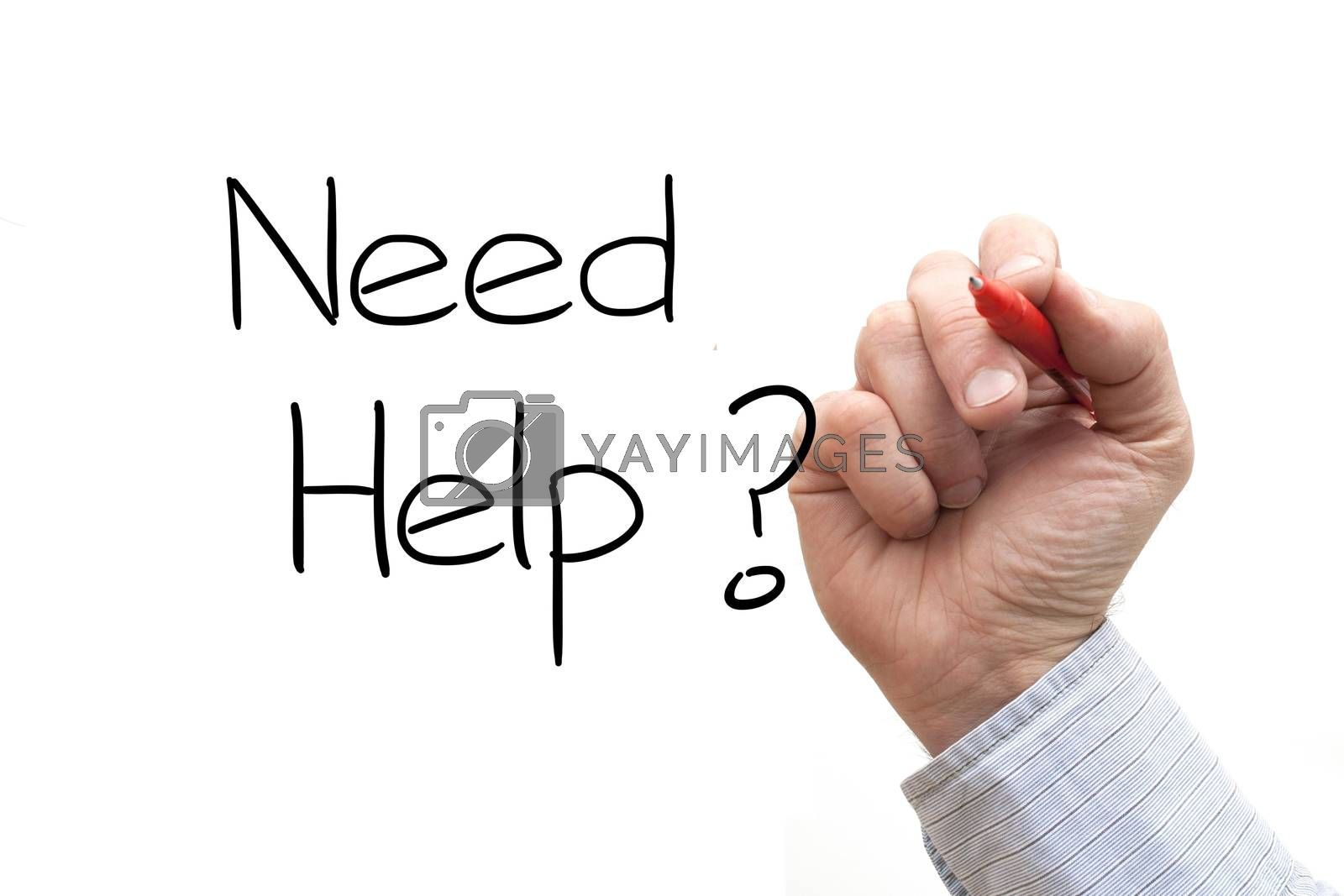 A Photo / Illustration of a Hand Writing 'Need Help?'