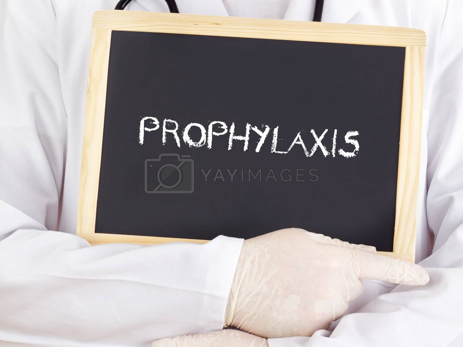 Doctor shows information on blackboard: prophylaxis