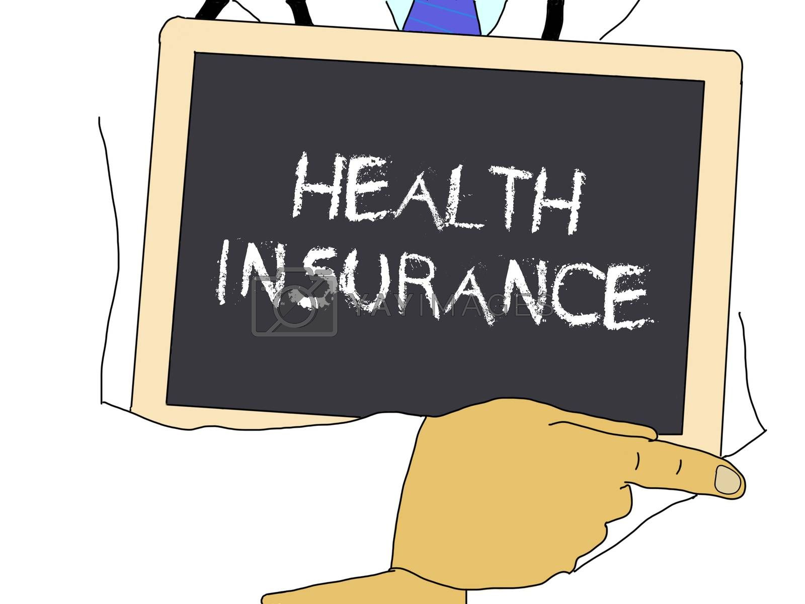 Illustration: Doctor shows information: Health insurance