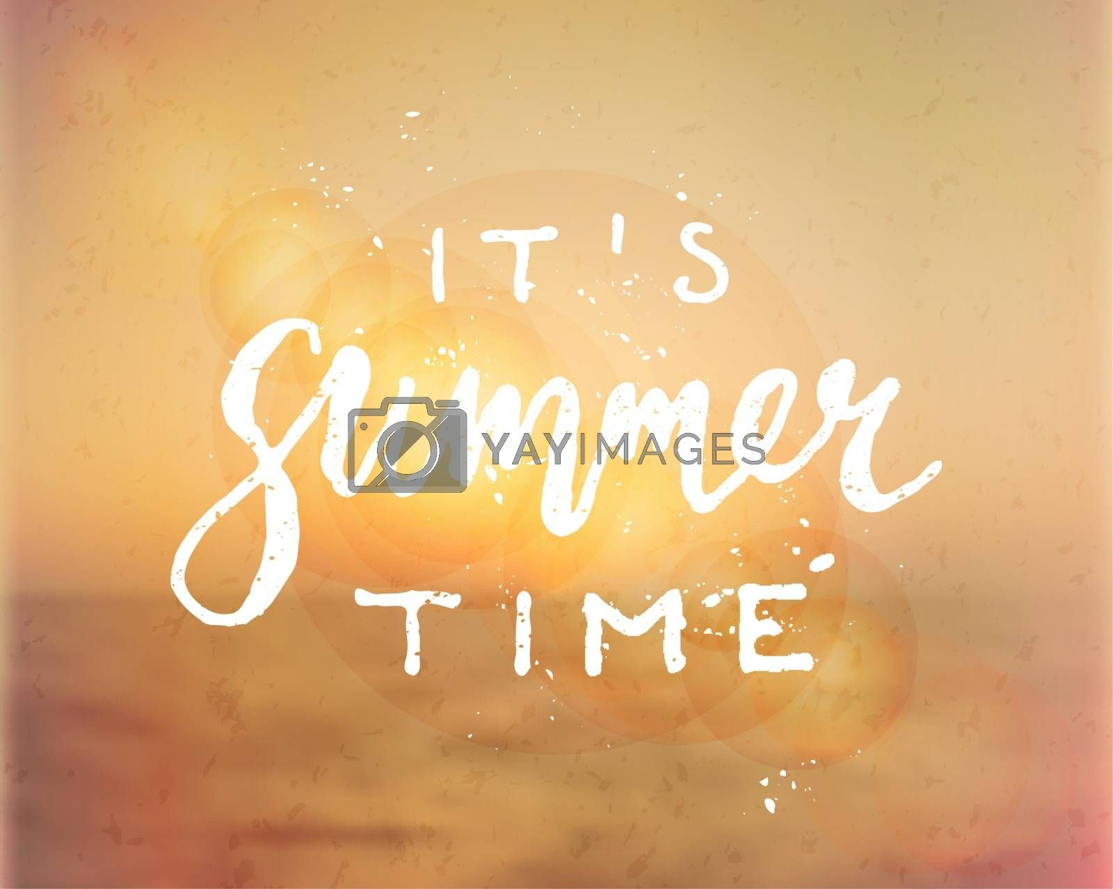 "Hand drawn typographic design ""It's Summer Time"" on a blurred summer background. EPS 10 file, gradient mesh and transparency effects used."