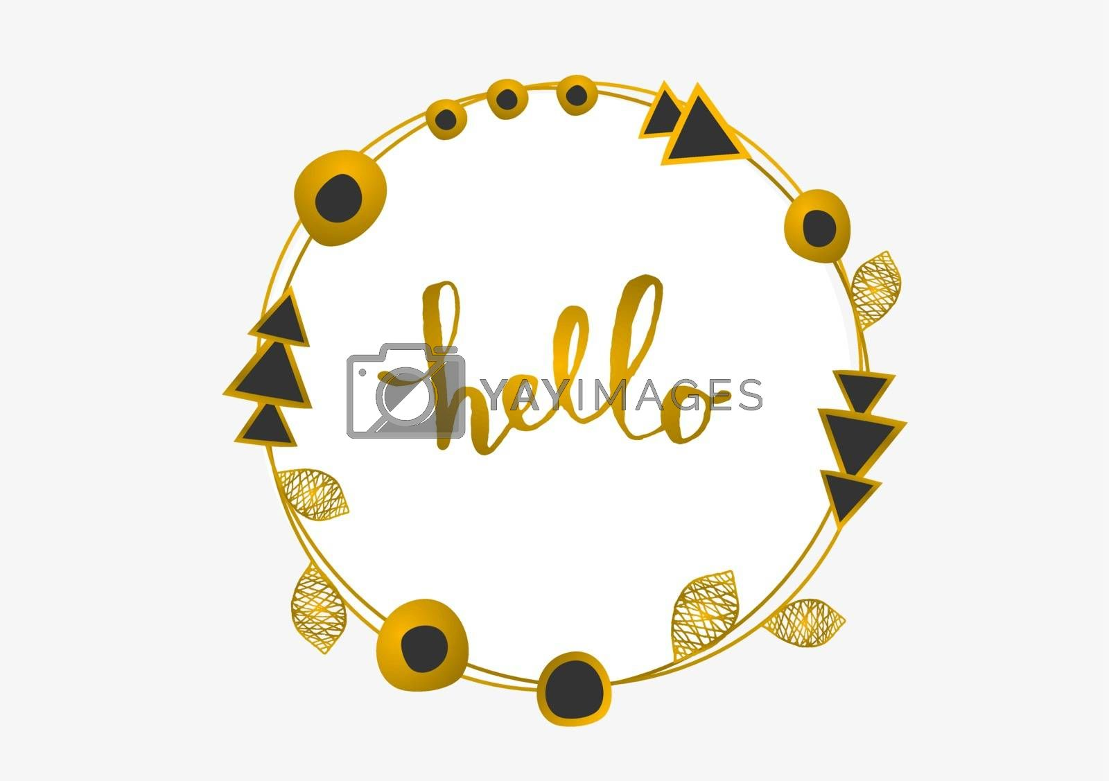 Tribal design round frame in gold and black on white background. Geometric design elements, ornate leaves and beads. Hand lettered text Hello. Elegant invitation/ greeting card design.