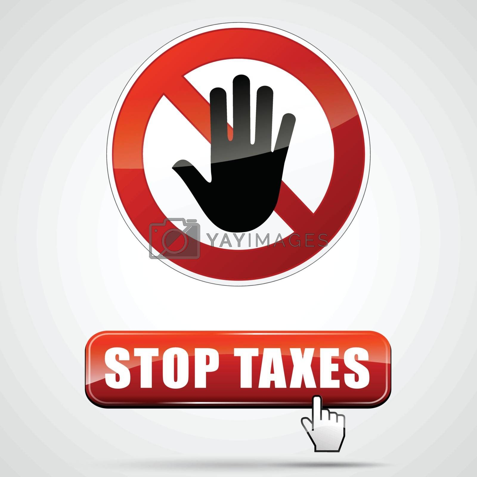 illustration of stop taxes sign with web button