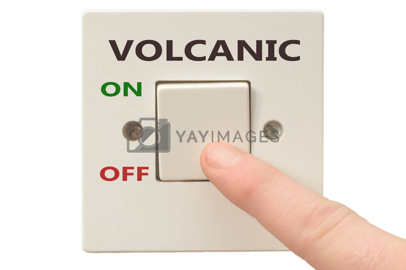 Turning off Volcanic with finger on electrical switch
