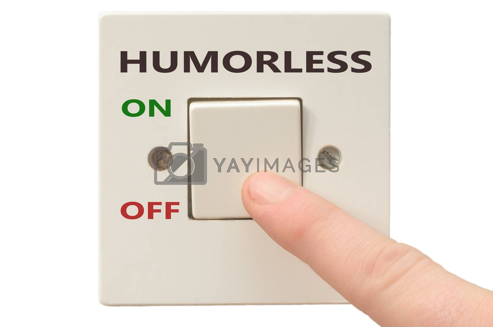 Turning off Humorless with finger on electrical switch