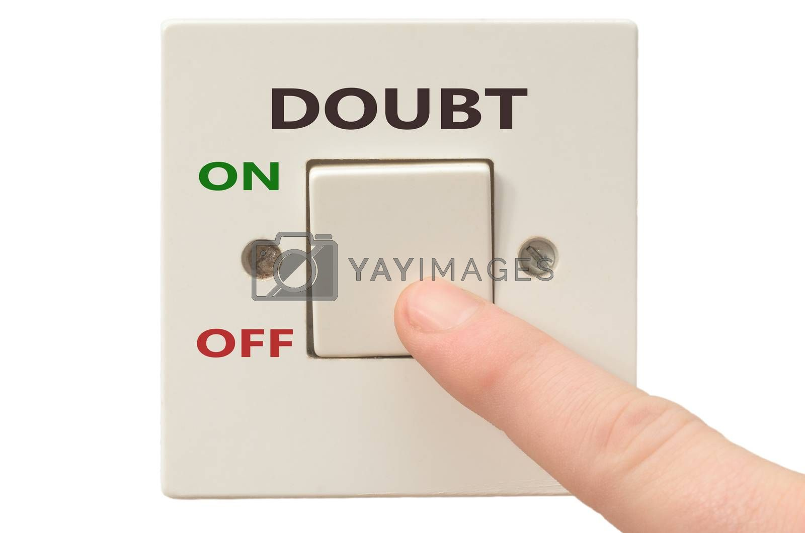 Turning off Doubt with finger on electrical switch