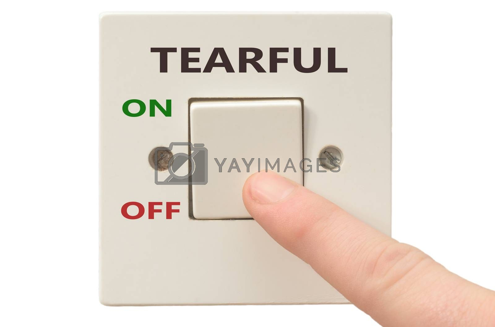 Turning off Tearful with finger on electrical switch