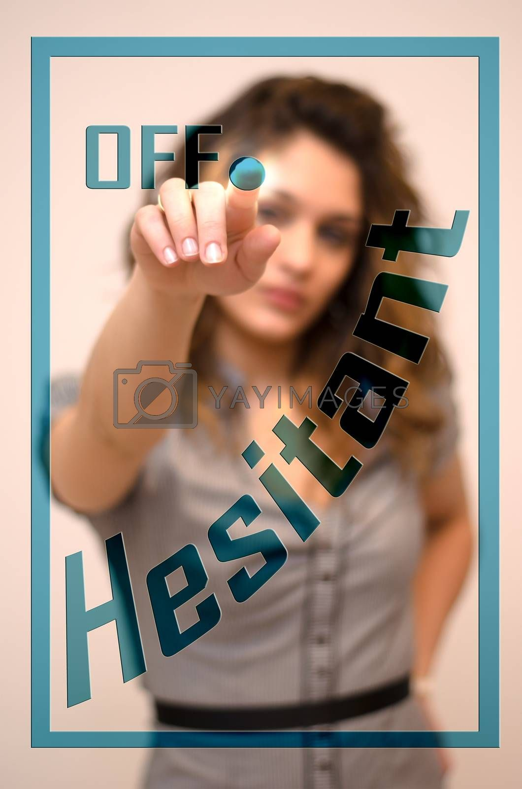young woman turning off Hesitant on screen