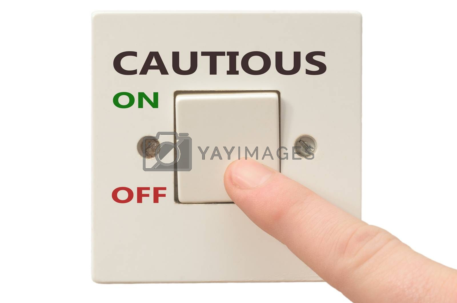 Royalty free image of Dealing with Cautious, turn it off by vepar5