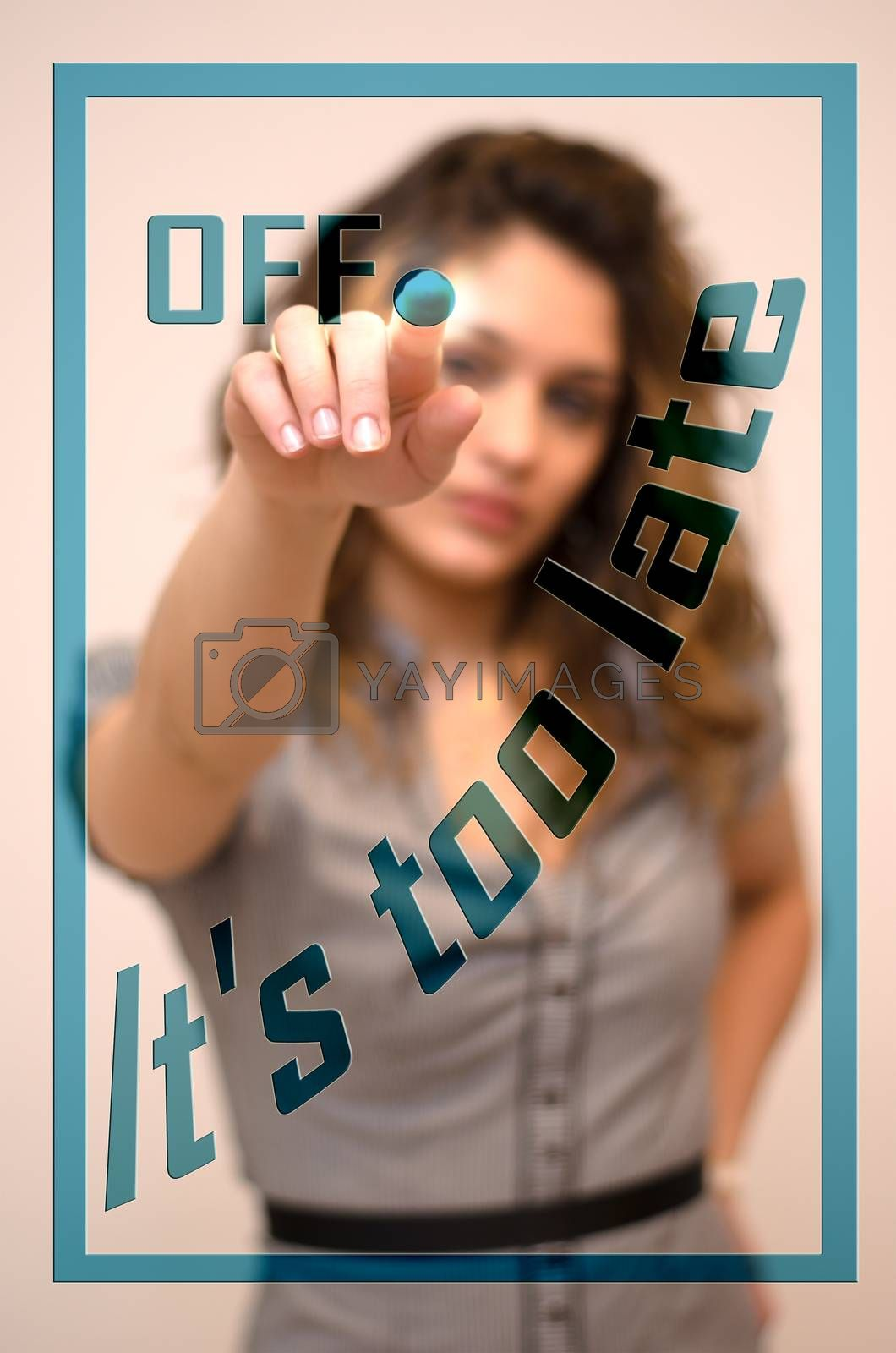 Royalty free image of woman turning off It's too late on panel by vepar5