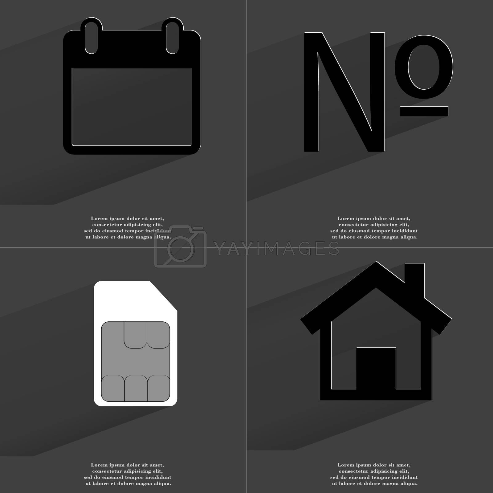 Royalty free image of Calendar, Numero sign, SIM card, House. Symbols with long shadow. Flat design by serhii_lohvyniuk
