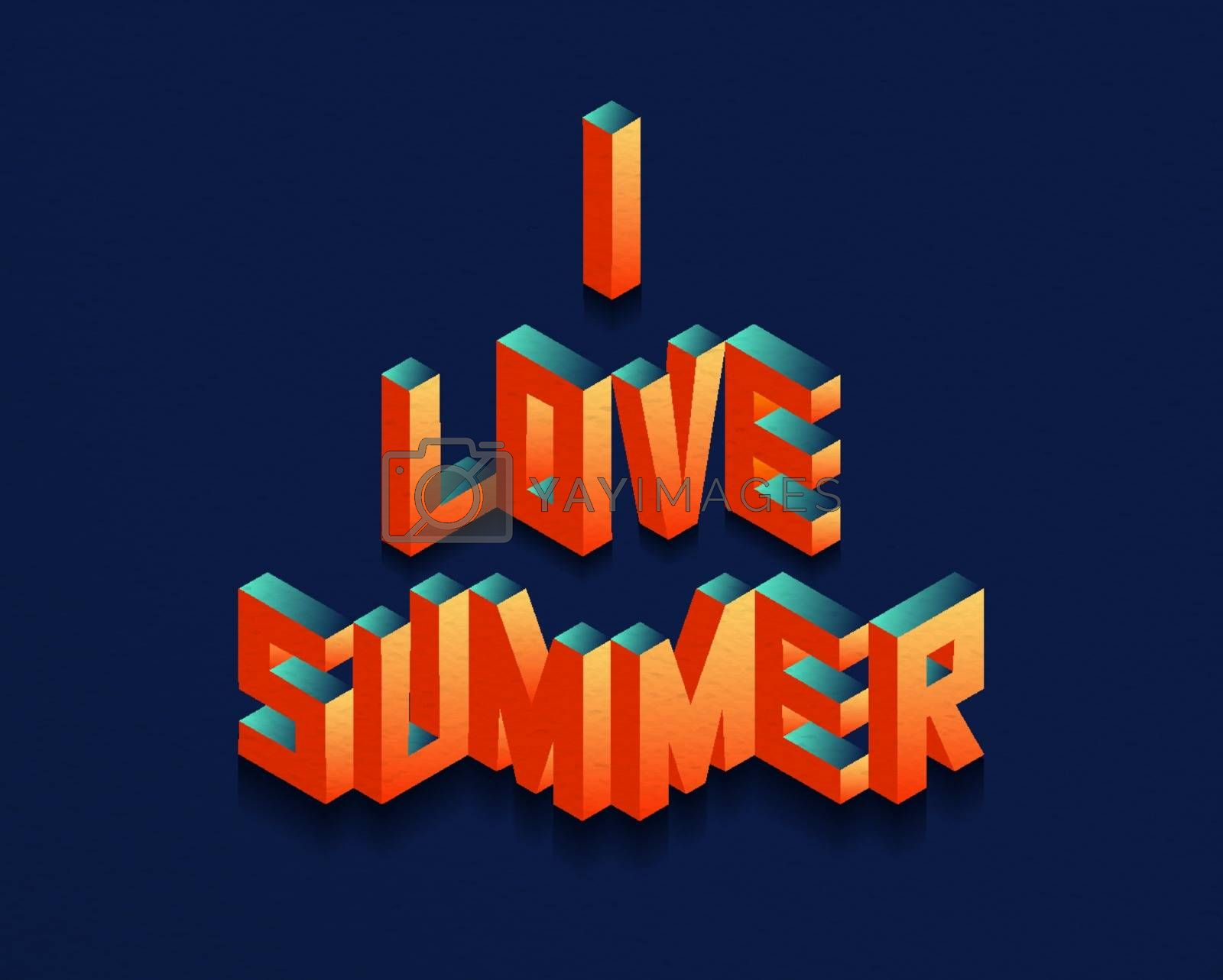 Isometric I Love Summer quote background by cienpies