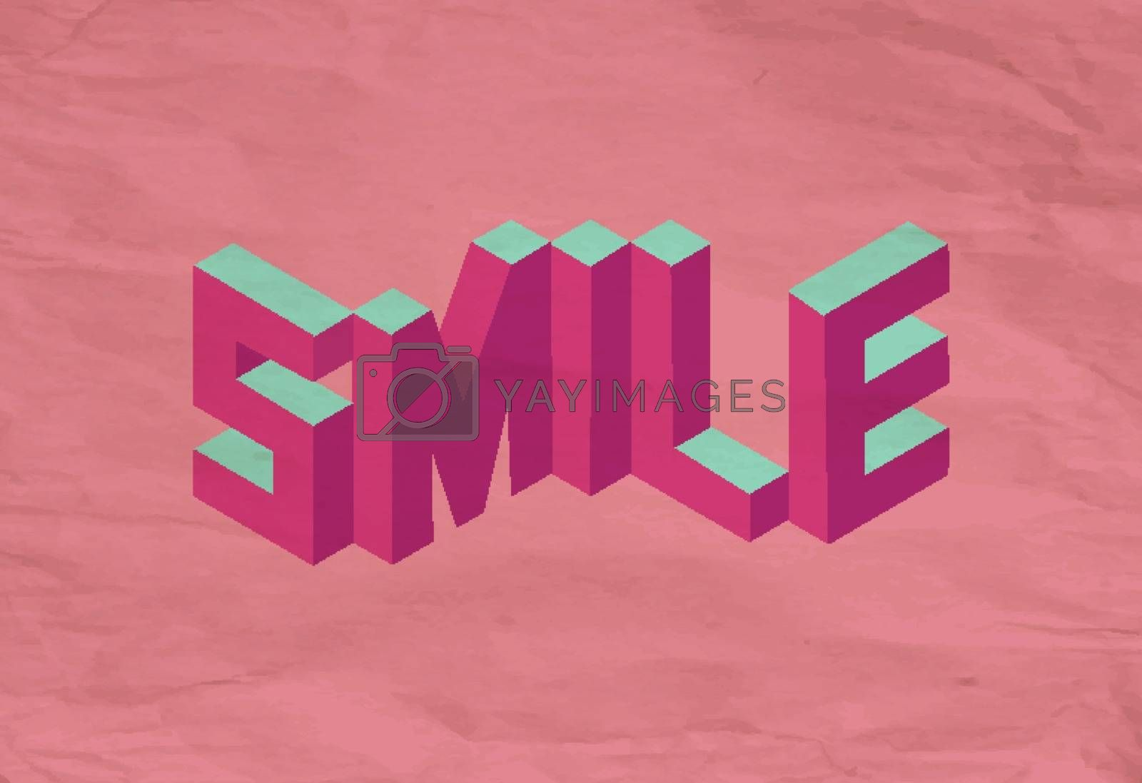 Royalty free image of Isometric Smile quote background by cienpies