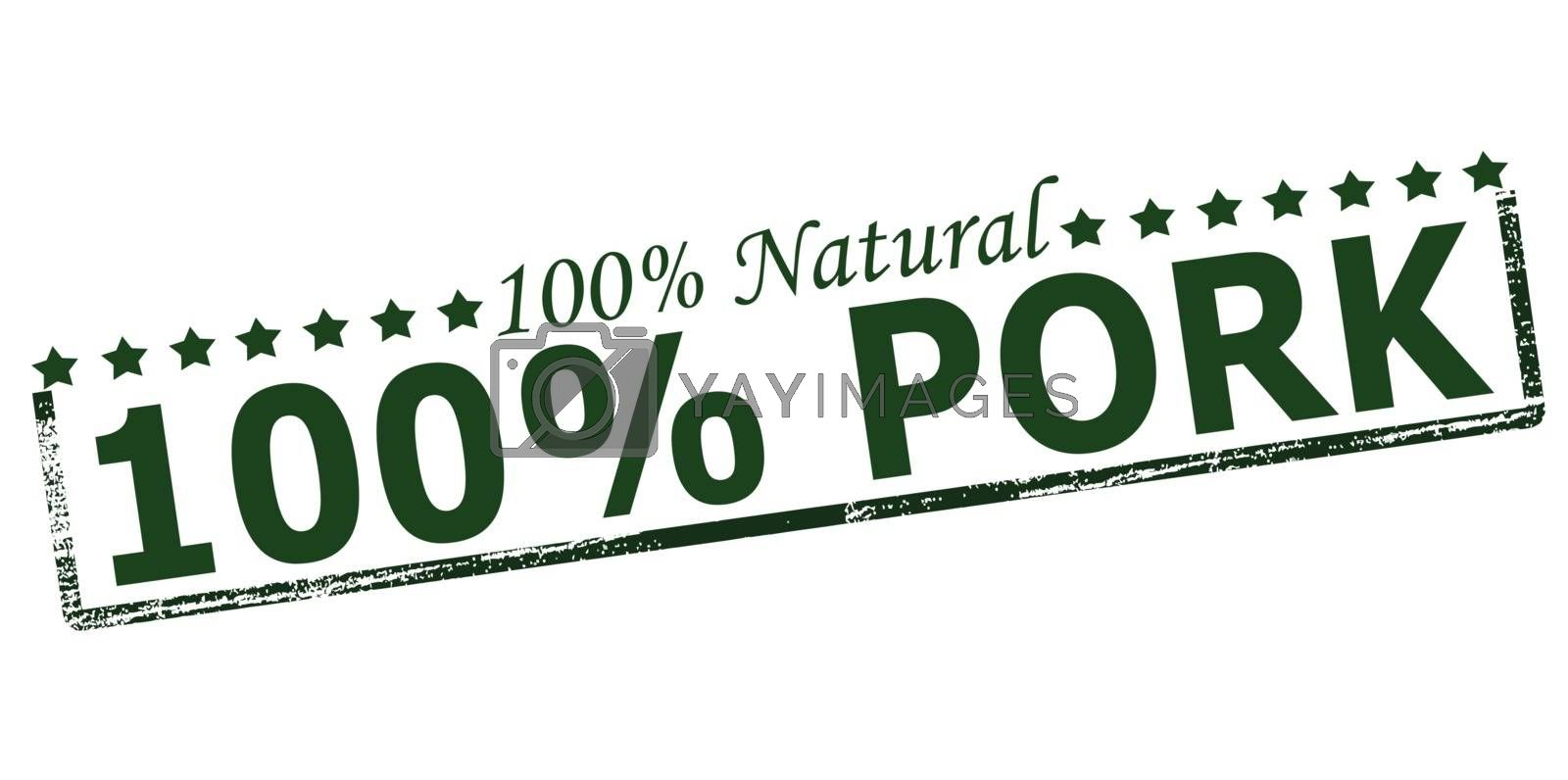 Royalty free image of One hundred percent natural pork by carmenbobo