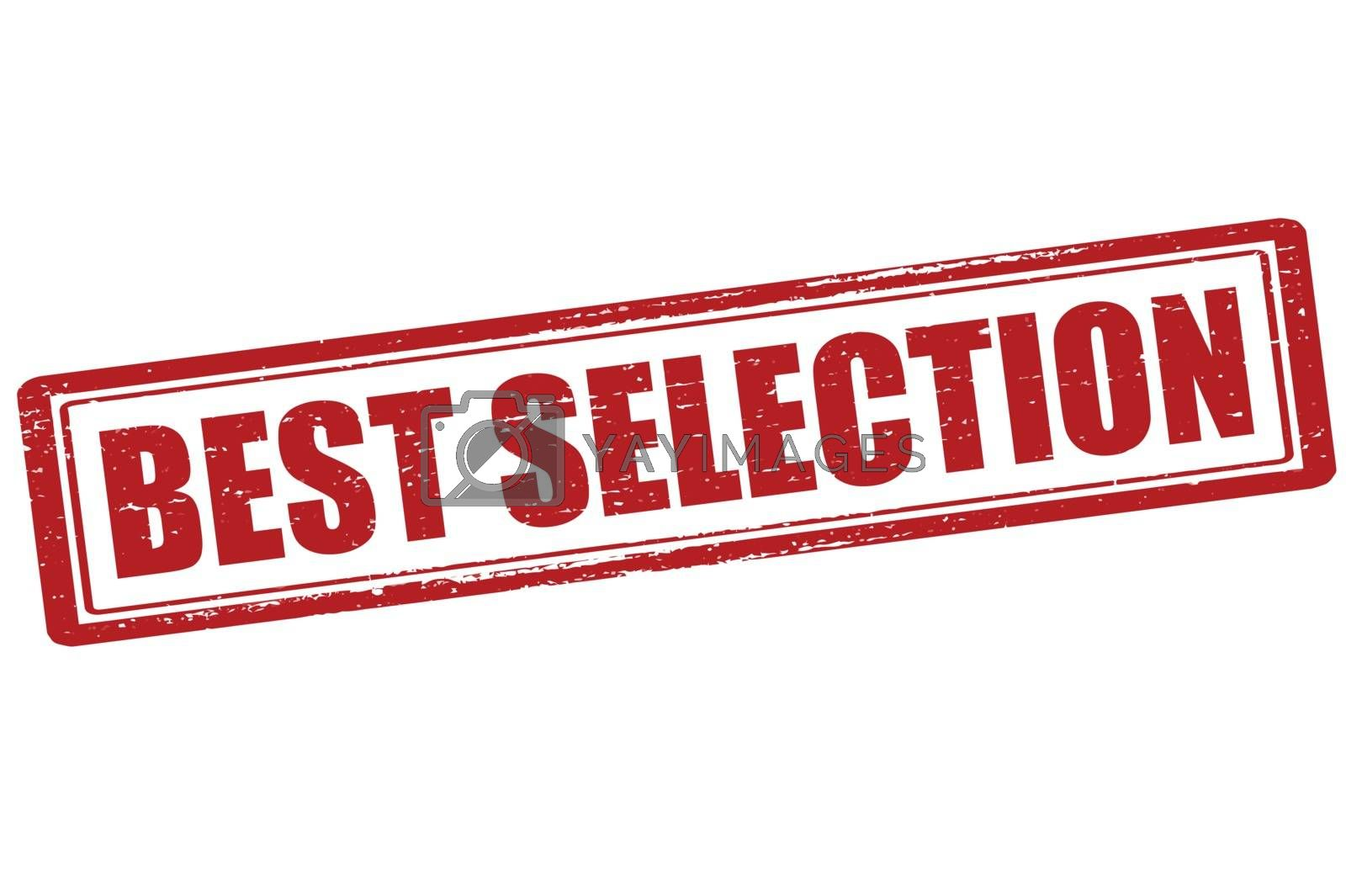 Royalty free image of Best selection by carmenbobo