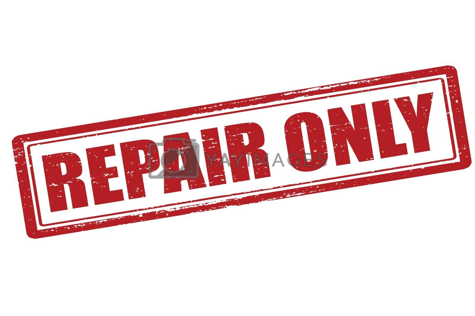 Repair only by carmenbobo
