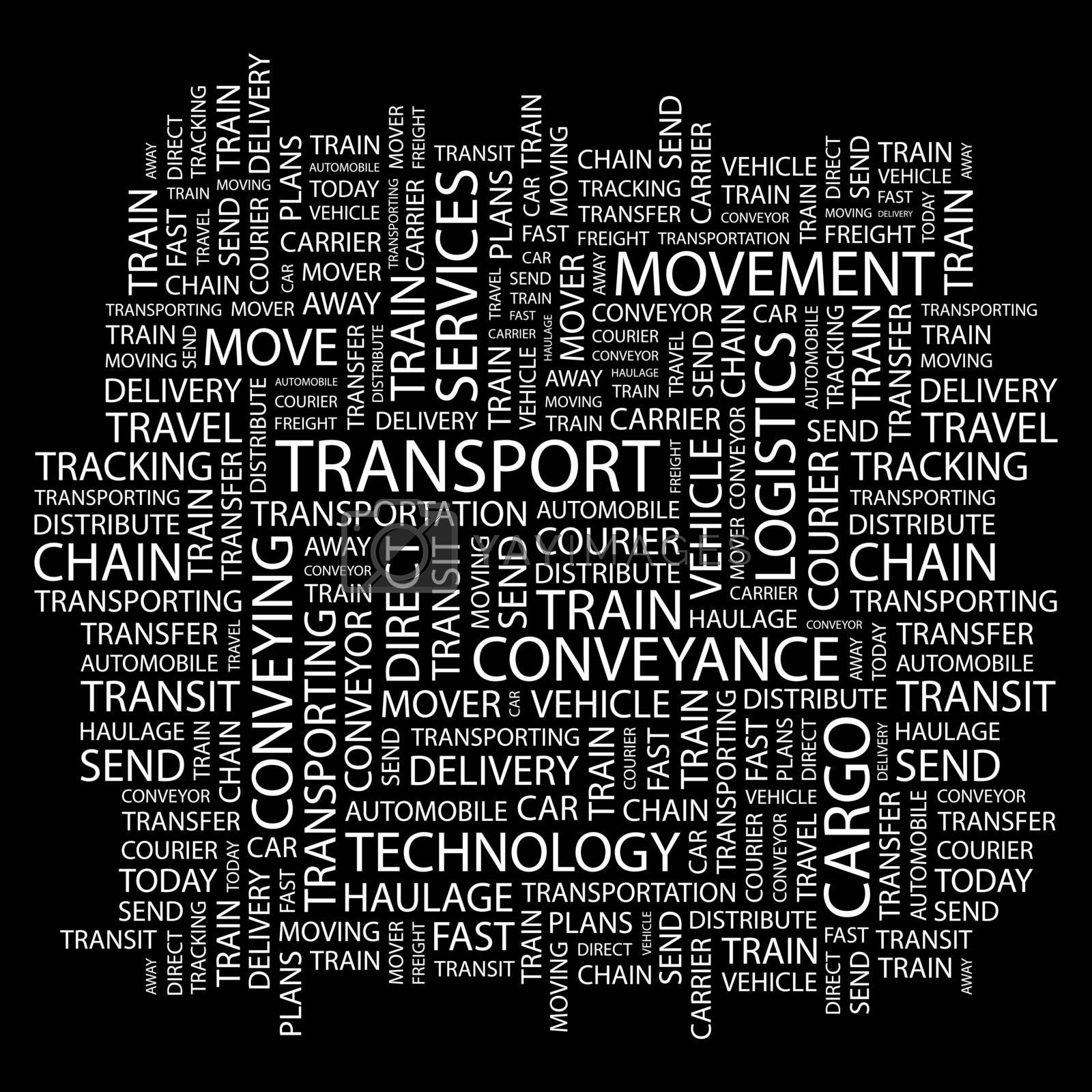 TRANSPORT. Concept illustration. Graphic tag collection. Wordcloud collage.