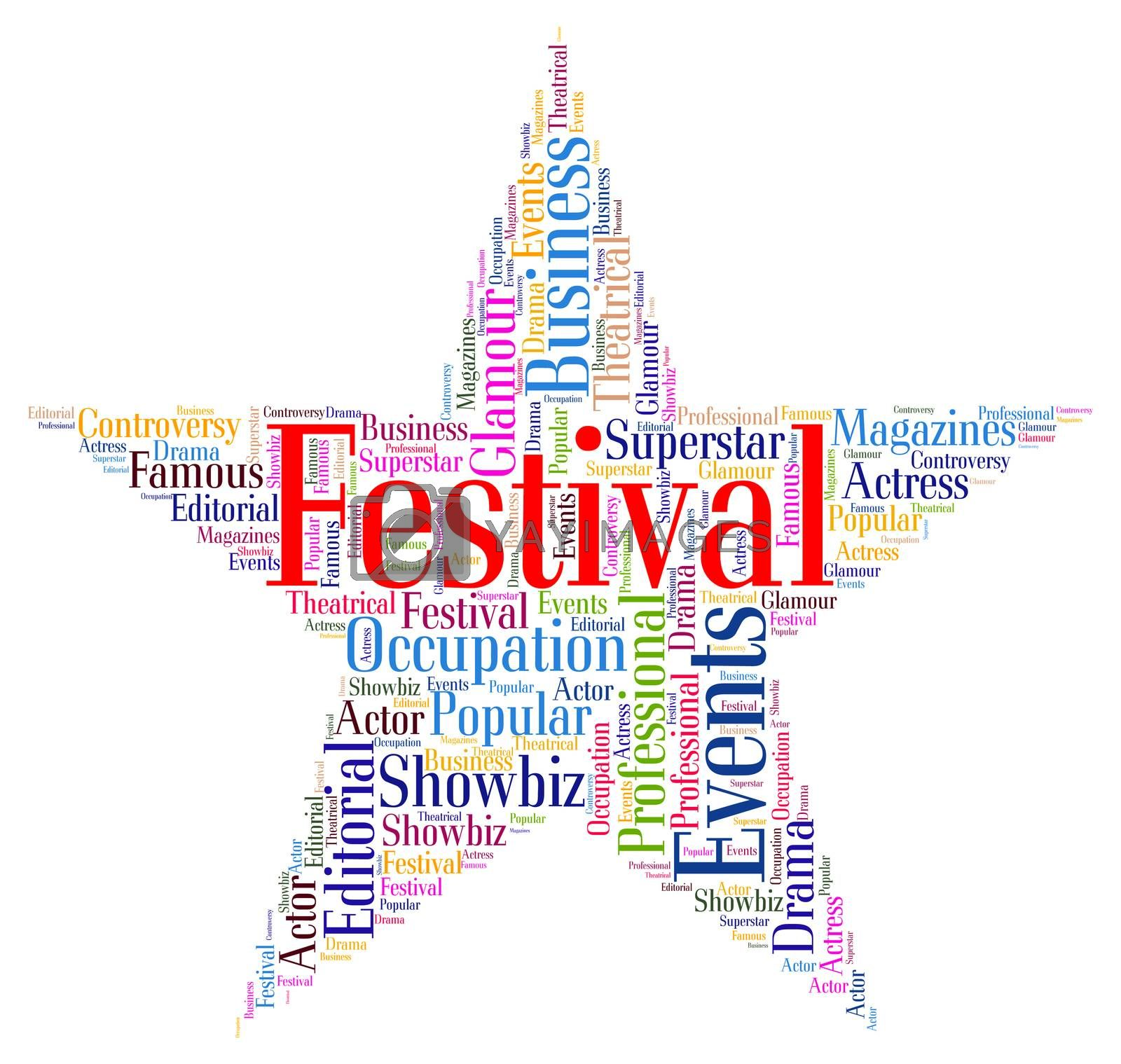 Festival Star Means Festivities Festivity And Festive by stuartmiles