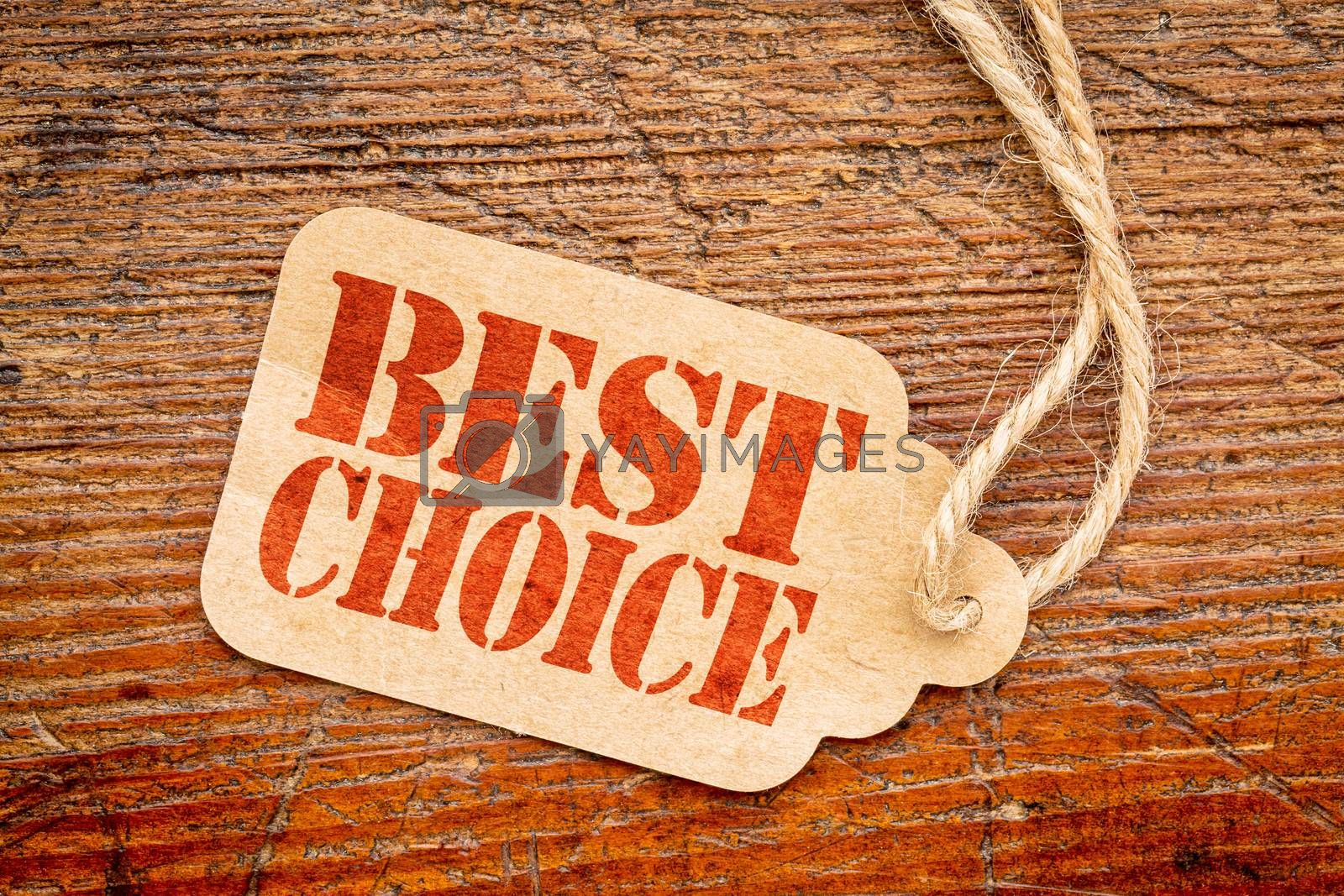 best choice sign a paper price tag against rustic red painted barn wood
