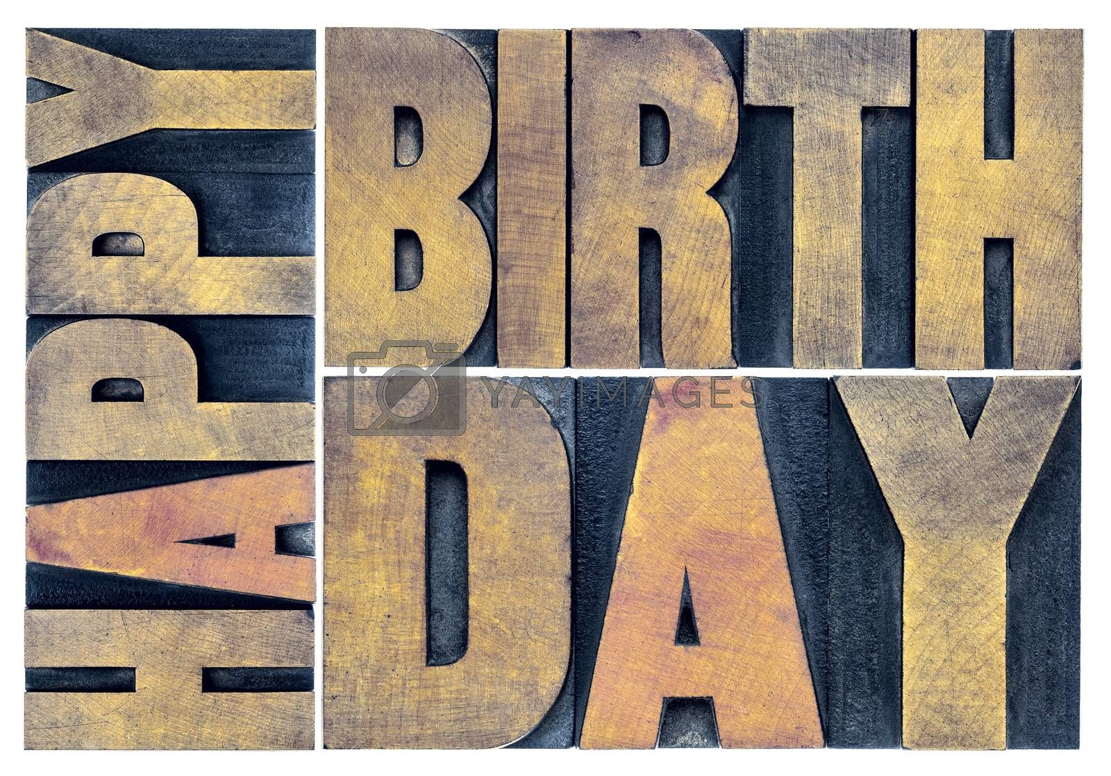 happy birthday greetings card - isolated text abstract - letterpress wood type printing blocks scaled to a rectangle
