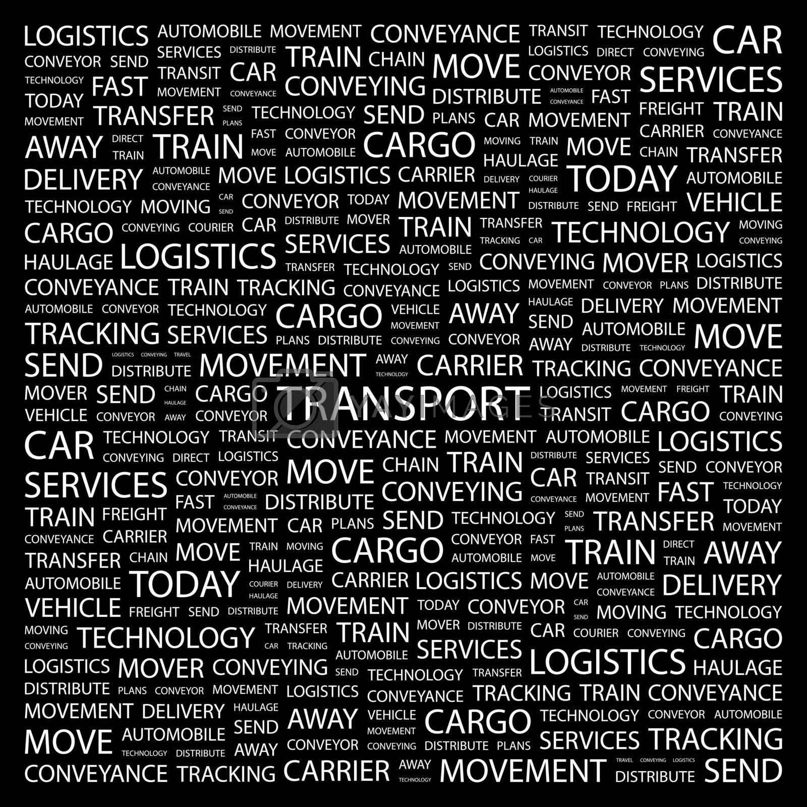 TRANSPORT. Word cloud concept illustration. Wordcloud collage.