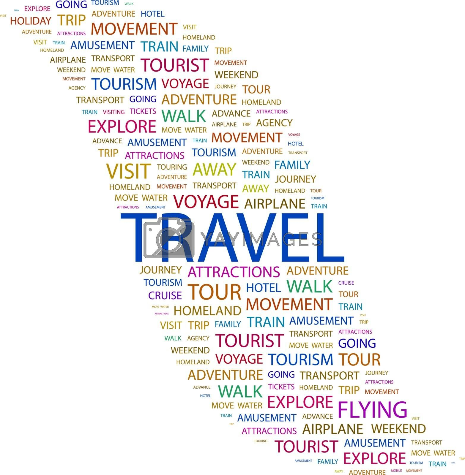 TRAVEL. Concept illustration. Graphic tag collection. Wordcloud collage.