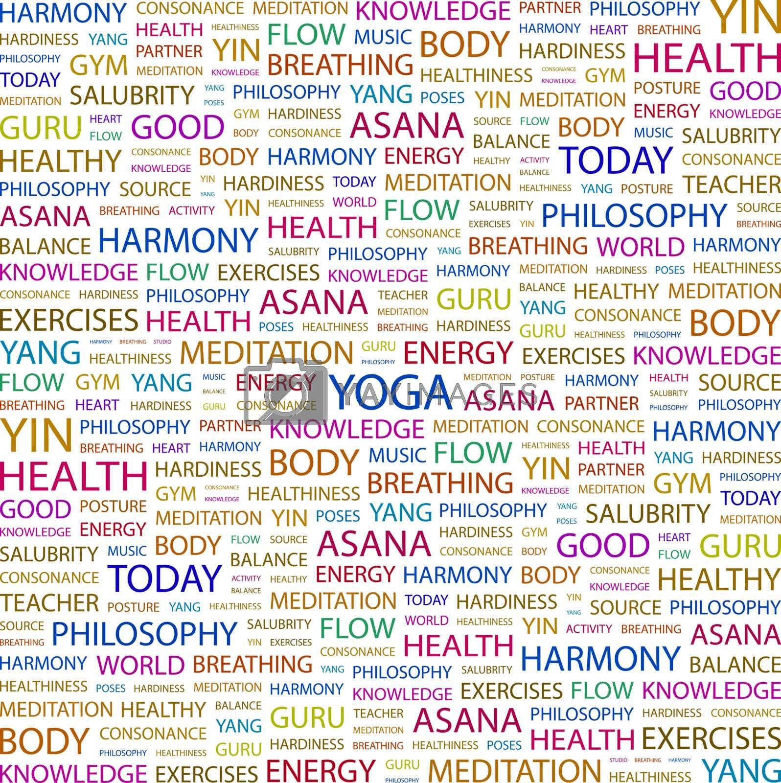 YOGA. Word cloud concept illustration. Wordcloud collage.