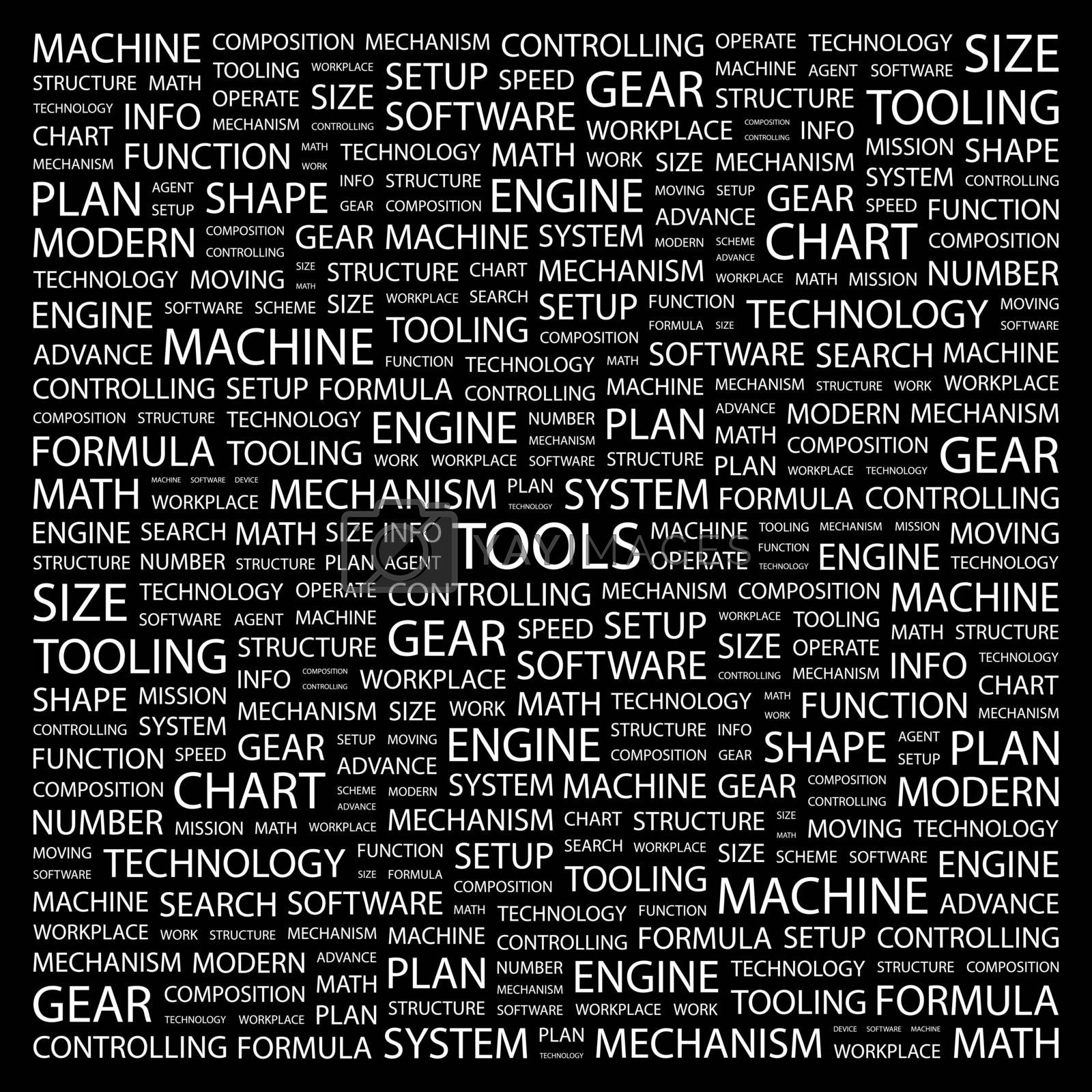 TOOLS. Concept illustration. Graphic tag collection. Wordcloud collage.