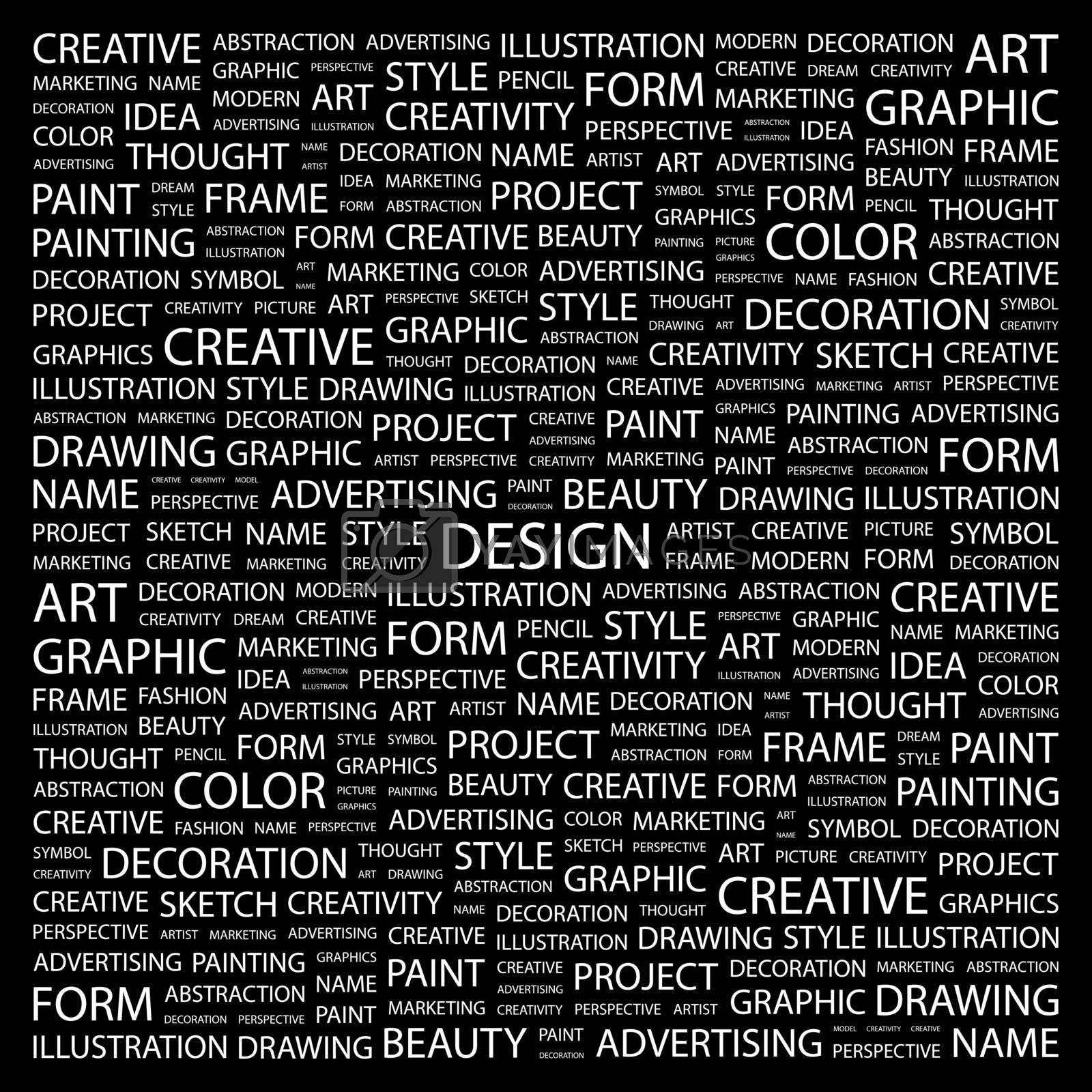 DESIGN. Background concept wordcloud illustration. Print concept word cloud. Graphic collage.