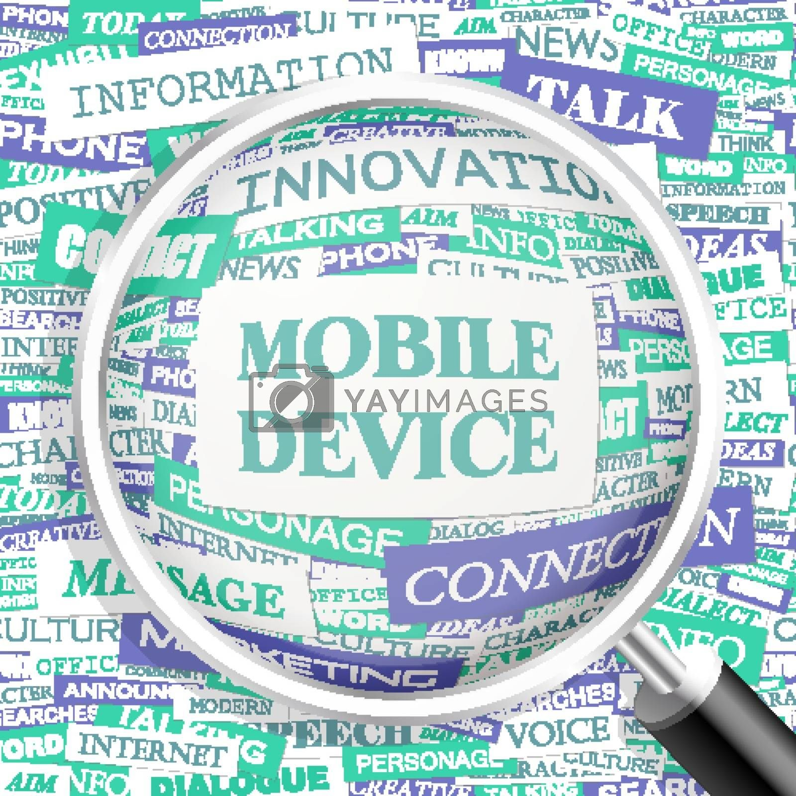 MOBILE DEVICE. Word cloud illustration. Tag cloud concept collage.