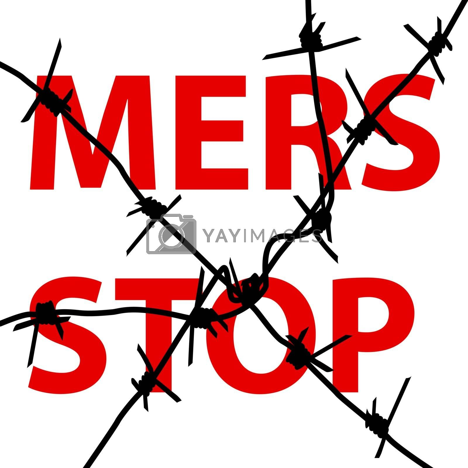 Background barbed wire Stop Mers Corona Virus sign.  Vector Illustration.