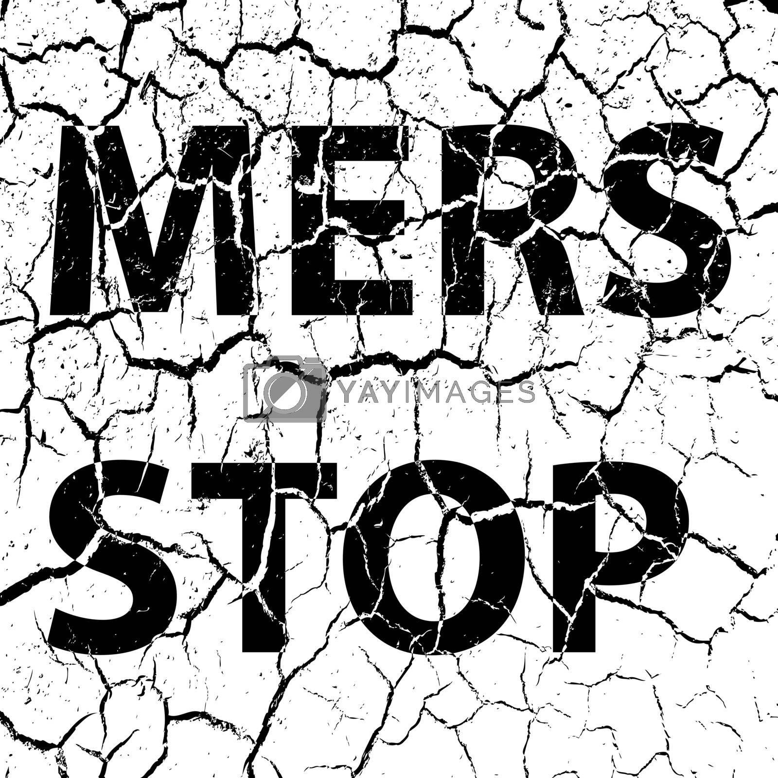 Background cracks Stop Mers Corona Virus sign.  Vector Illustration.