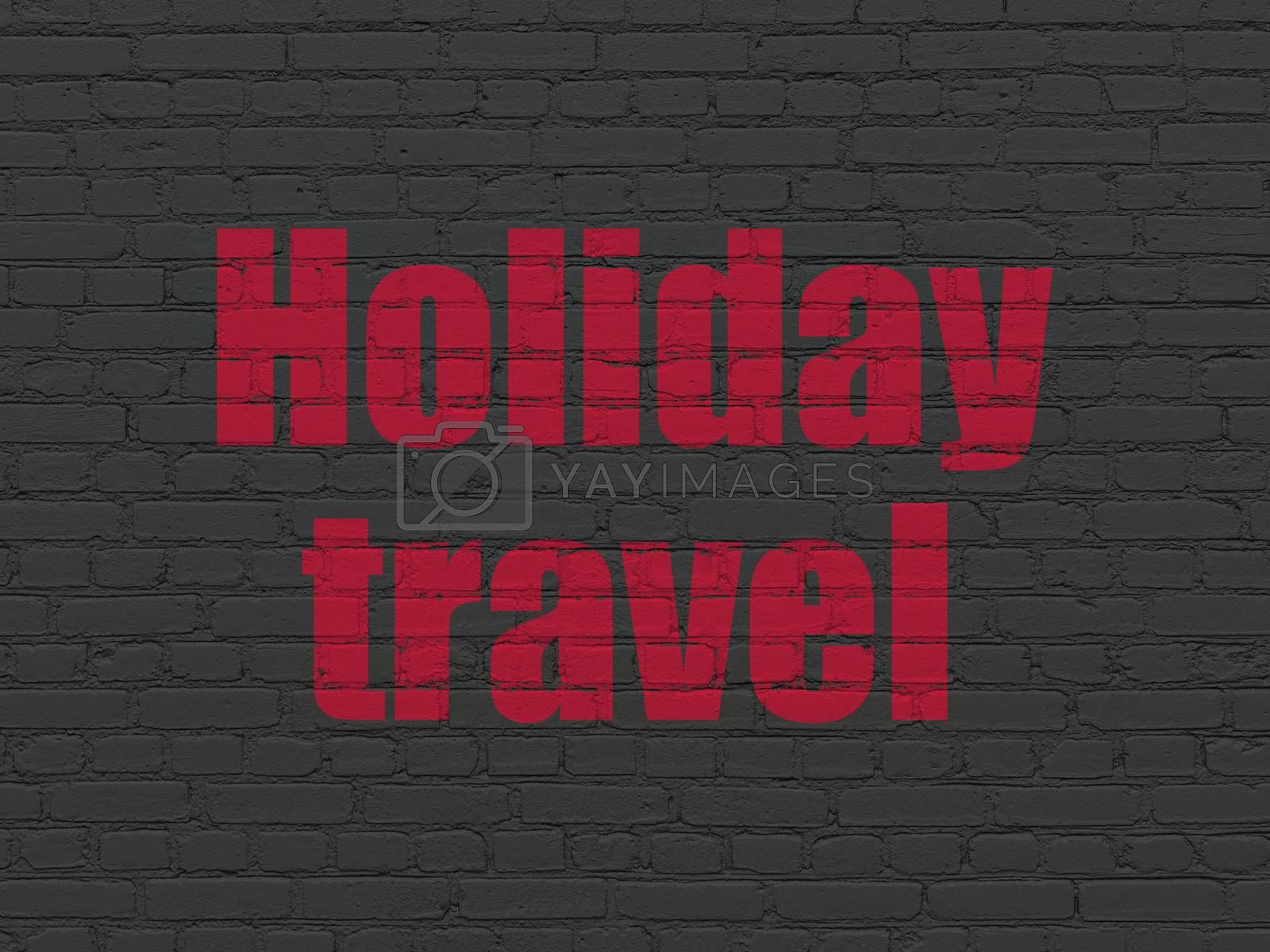 Travel concept: Holiday Travel on wall background by maxkabakov