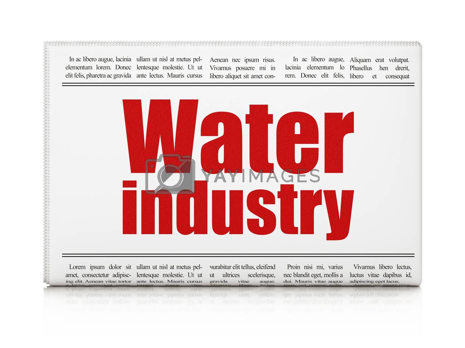 Manufacuring concept: newspaper headline Water Industry by maxkabakov