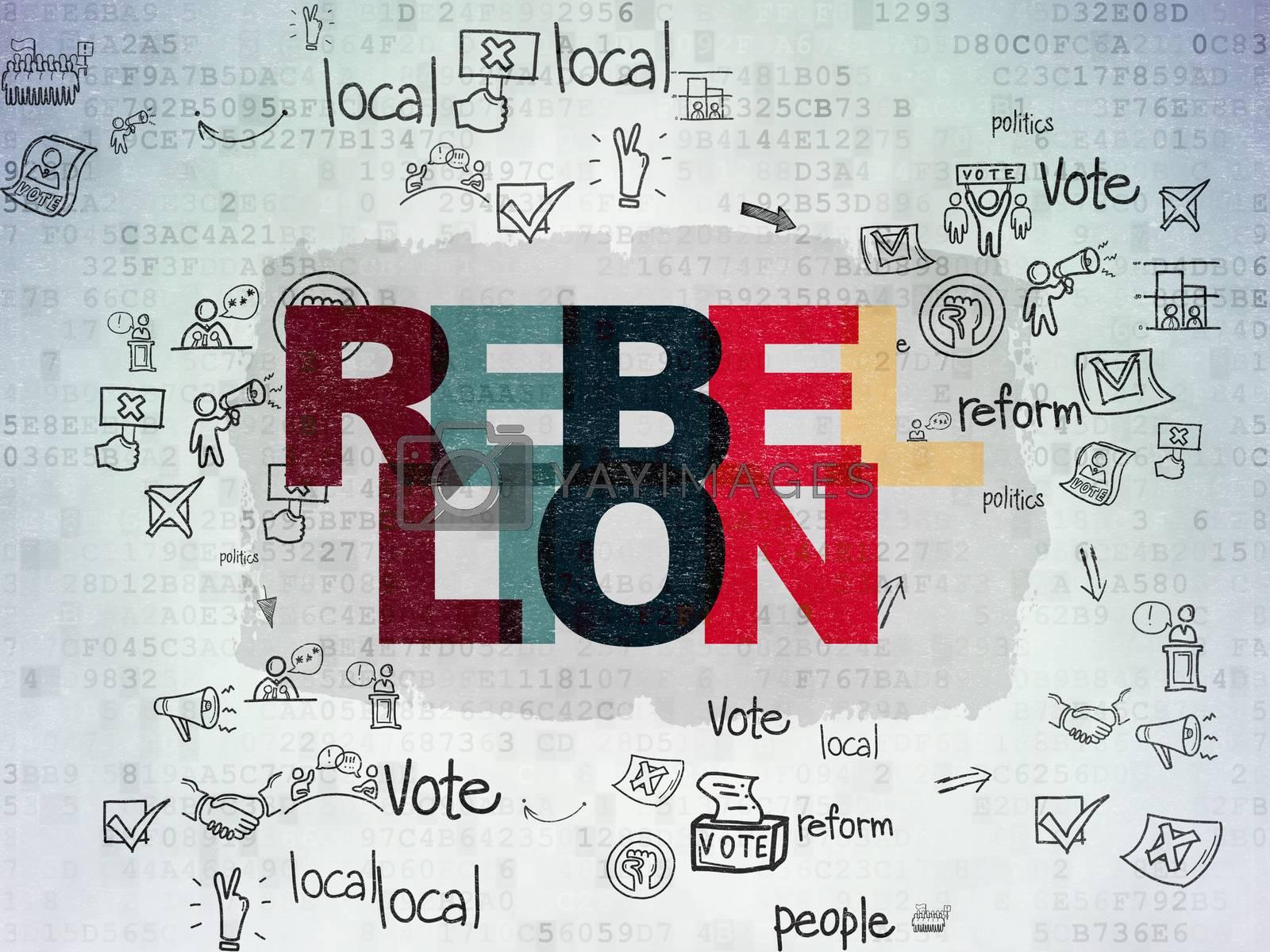 Politics concept: Rebellion on Digital Paper background by maxkabakov