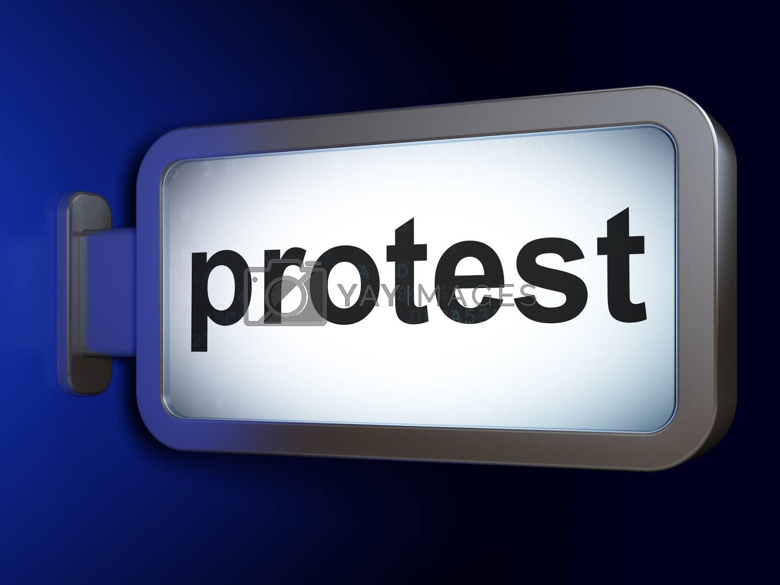 Politics concept: Protest on billboard background by maxkabakov