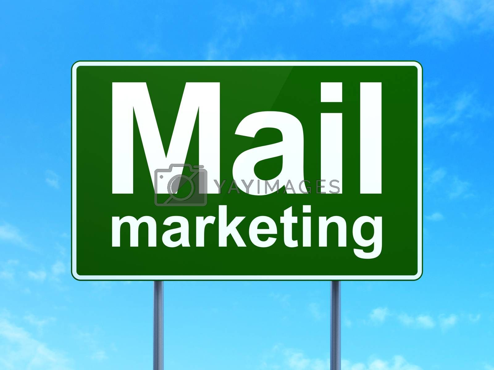 Marketing concept: Mail Marketing on road sign background by maxkabakov