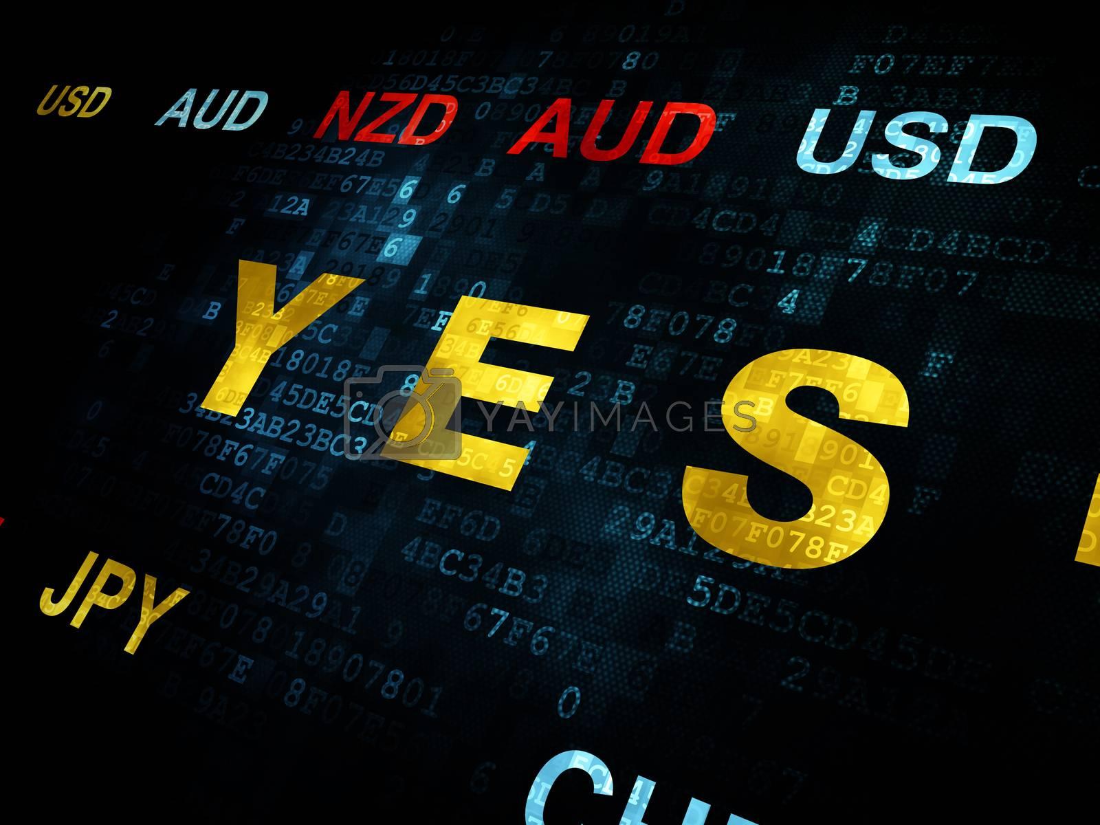 Finance concept: Yes on Digital background by maxkabakov