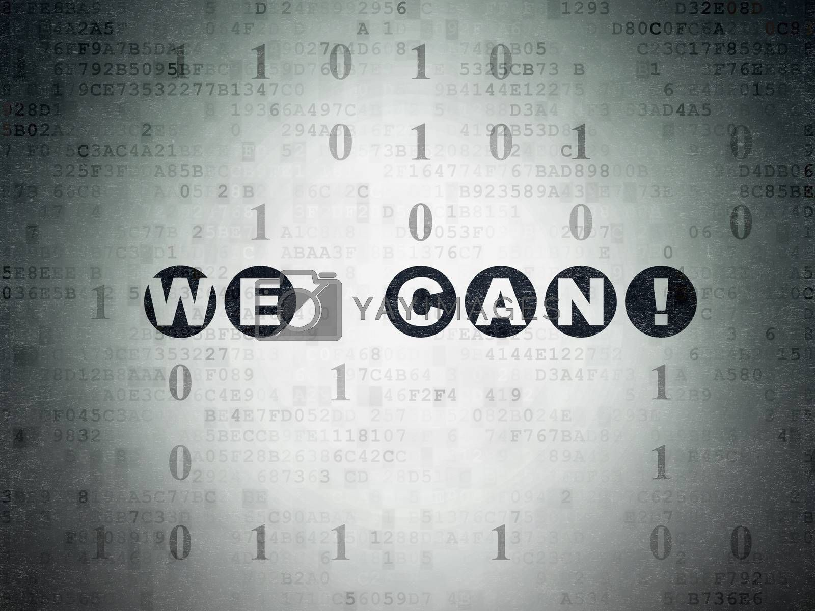 Business concept: We can! on Digital Paper background by maxkabakov