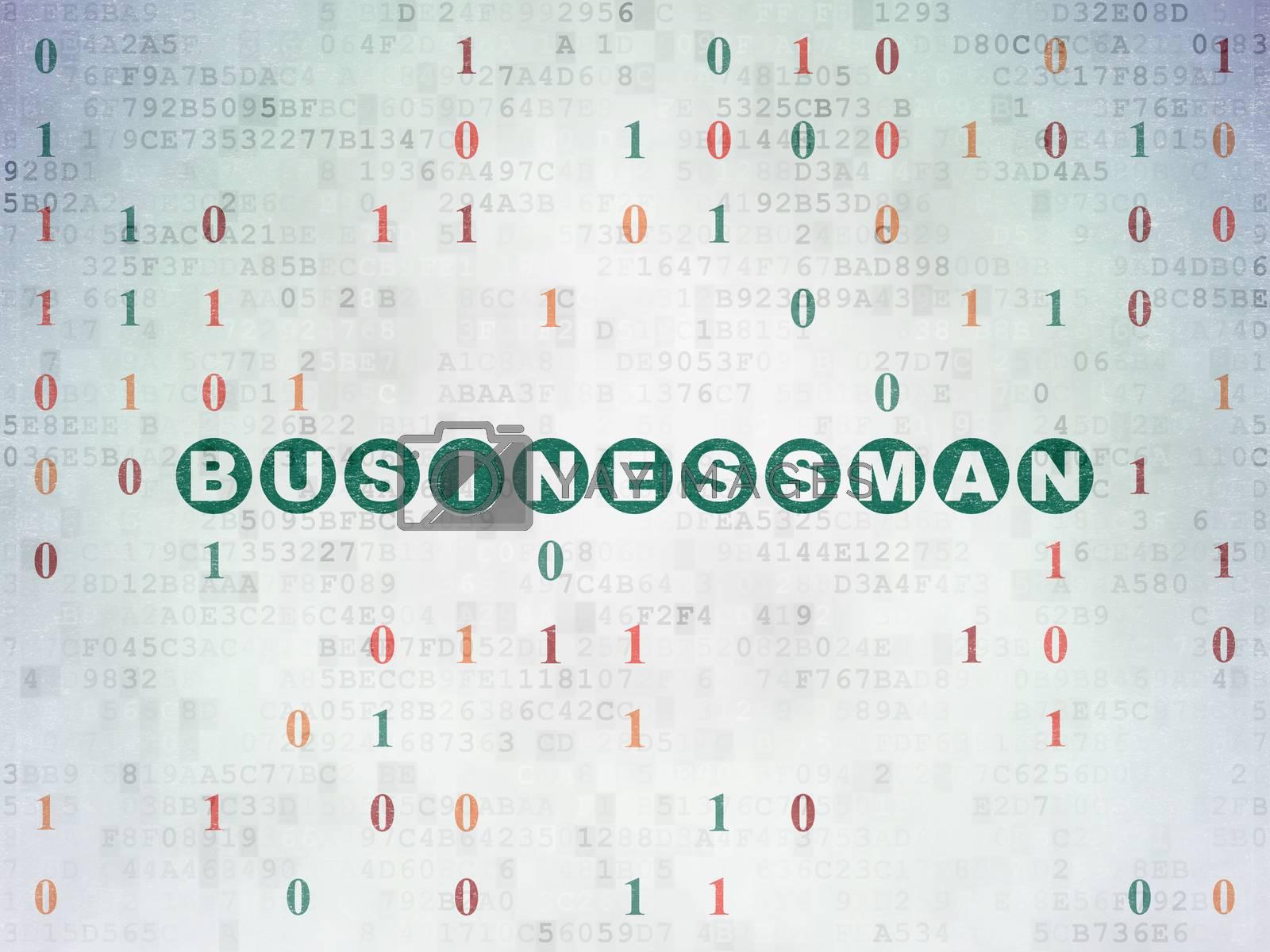 Business concept: Businessman on Digital Paper background by maxkabakov