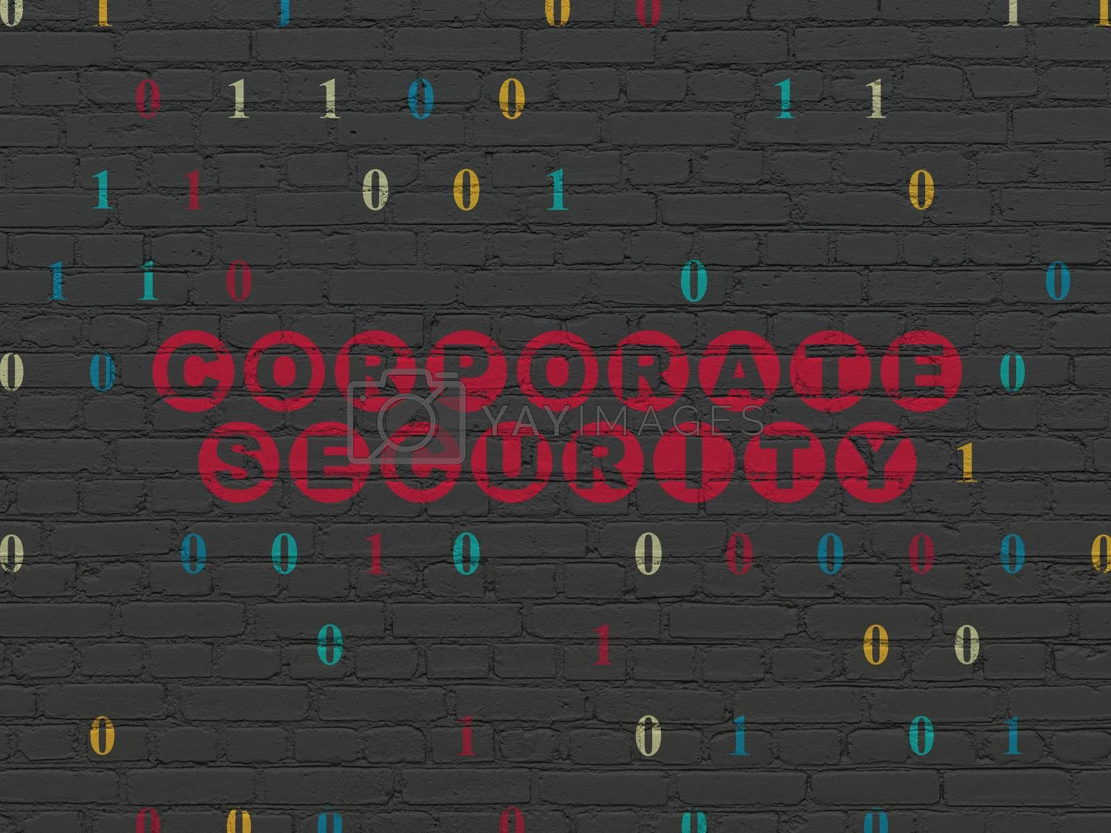 Privacy concept: Corporate Security on wall background by maxkabakov