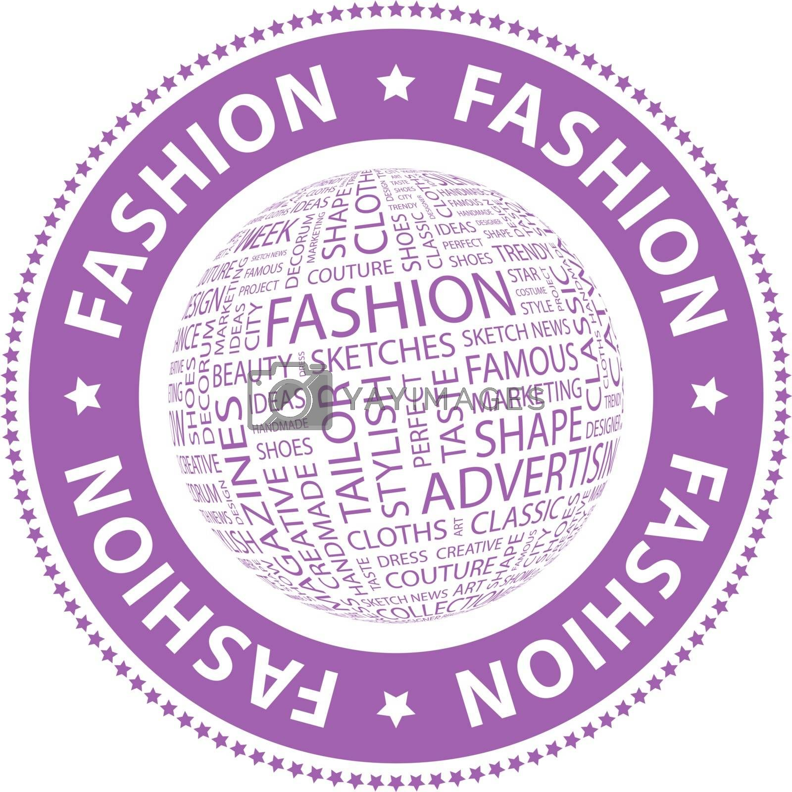 FASHION. Word cloud illustration. Tag cloud concept collage.