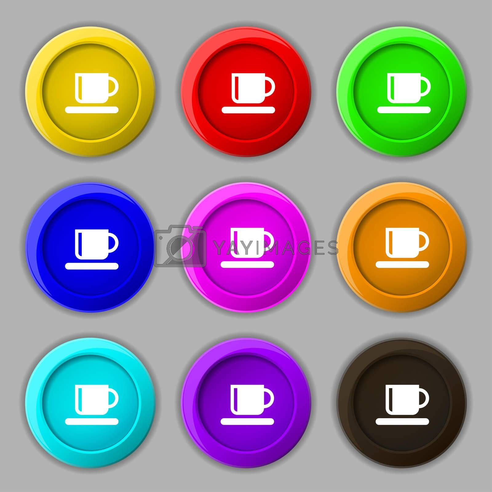 Coffee cup icon sign. symbol on nine round colourful buttons.  by Serhii Lohvyniuk