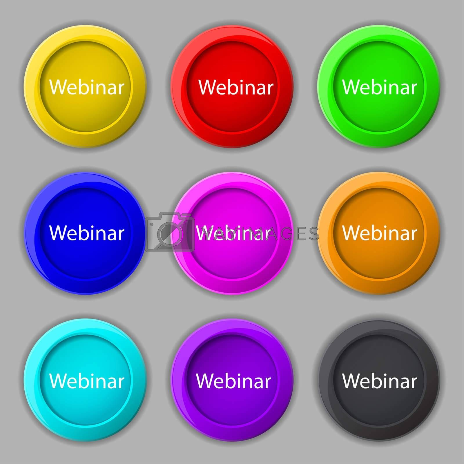 Webinar web camera sign icon. Online Web-study symbol. Website e-learning navigation. Set of colored buttons  by Serhii Lohvyniuk