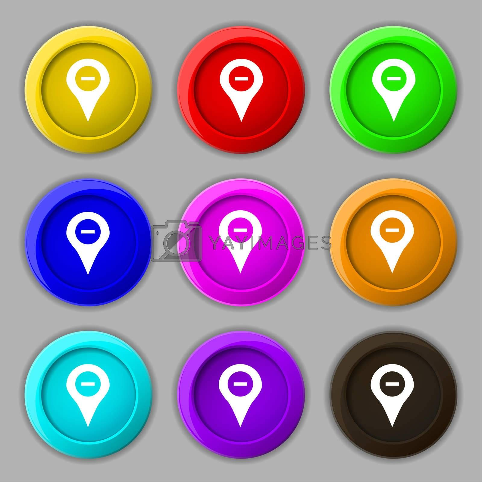 Minus Map pointer, GPS location icon sign. symbol on nine round colourful buttons.  by Serhii Lohvyniuk