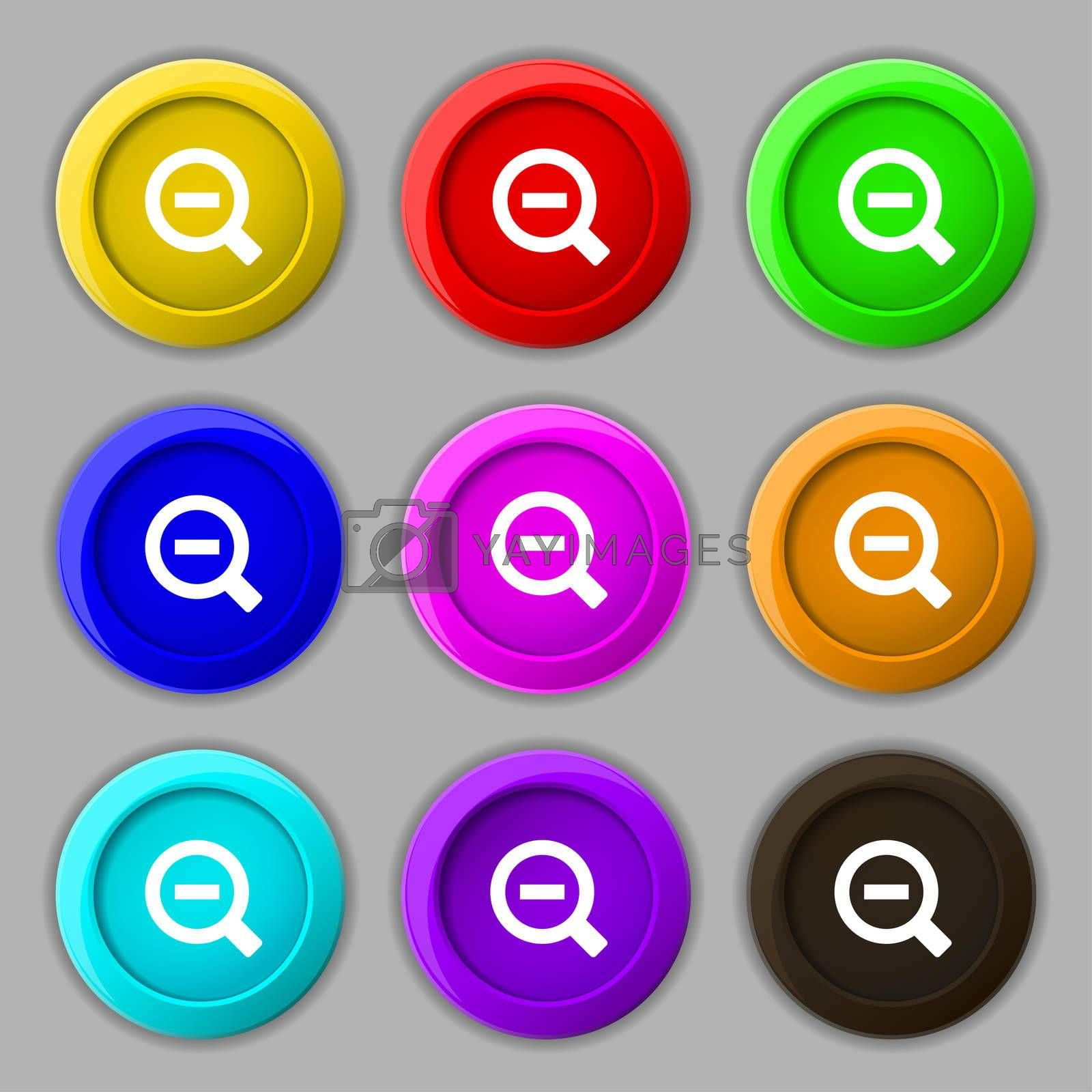 Magnifier glass, Zoom tool icon sign. symbol on nine round colourful buttons.  by Serhii Lohvyniuk